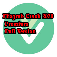 Flixgrab Crack 2020 Premium Full Version